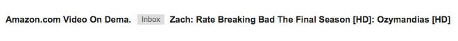 image showing an email from Amazon using first name and the Breaking Bad episode Ozymandias in the subject line
