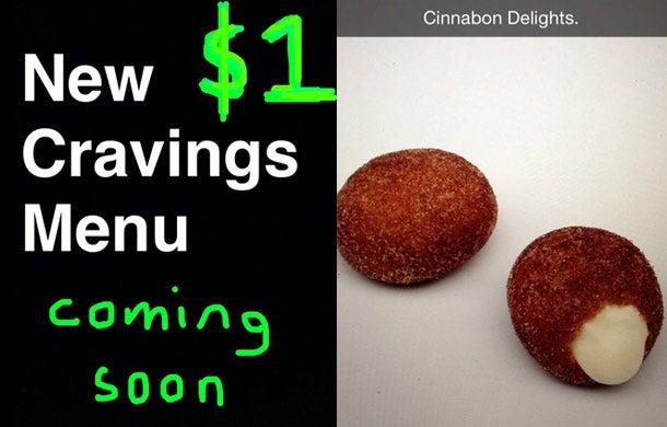 Taco Bell Reveals Crappy-Looking Dollar Menu Over Snapchat - menu- cinnabon delights