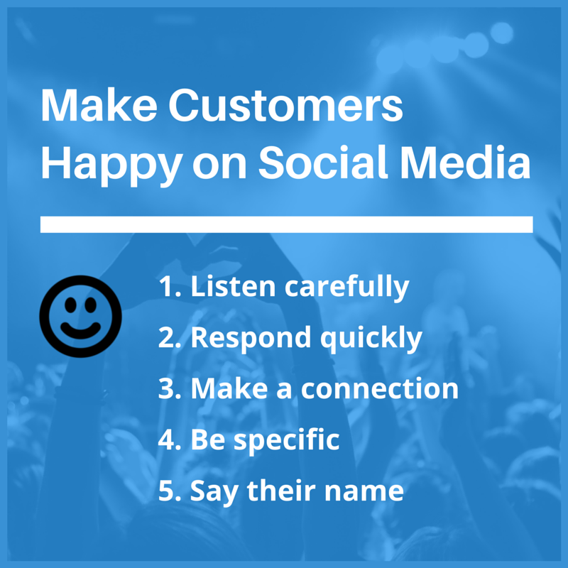 make customers happy social media