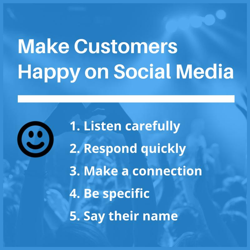 make customers happy social media