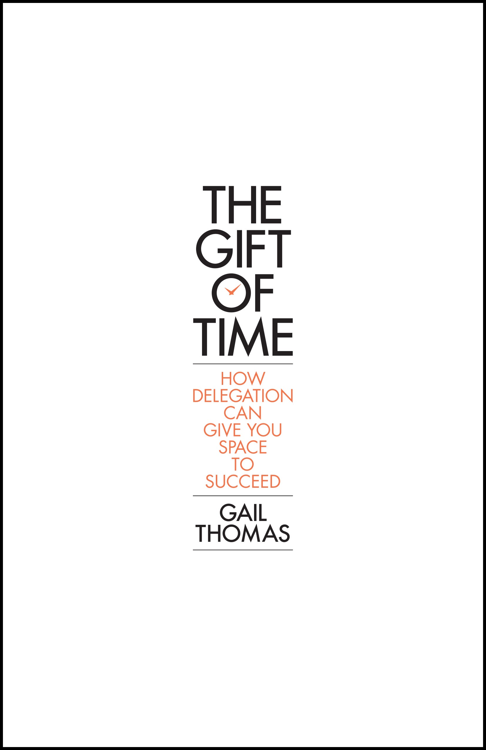Book Review: The Gift Of Time By Gail Thomas