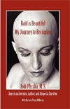 Bald is Beautiful: My Journey to Becoming