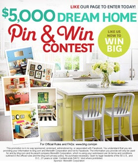 Better Homes and Gardens started a 'Pin & Win' contest.