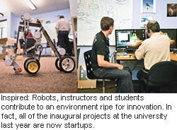 Inspired: Robots, instructors and students contribute to an environment ripe for innovation. In fact, all of the inaugural projects at the university last year are now startups.