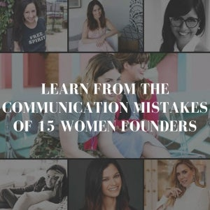 The Biggest Communication Mistakes Entrepreneurs Make