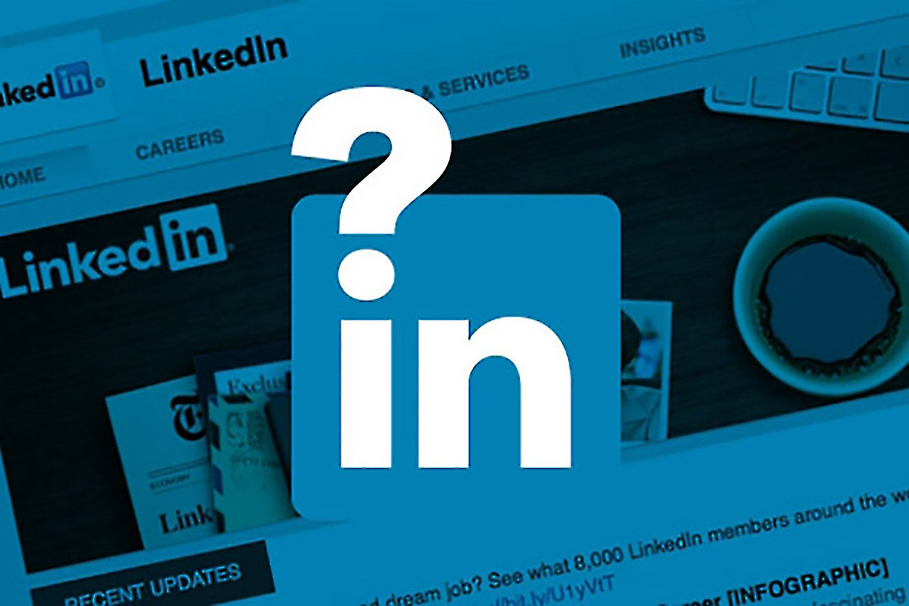 LinkedIn: 10 Questions To Ask When Creating Your LinkedIn Company Page