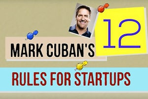 Mark Cuban's Rules for Running a Stellar Startup
