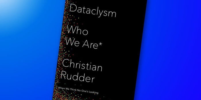 Book Review: Dataclysm: Who We Are When We Think No One Is Looking By Christian Rudder