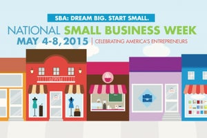 3 Things You Need to Know About National Small Business Week