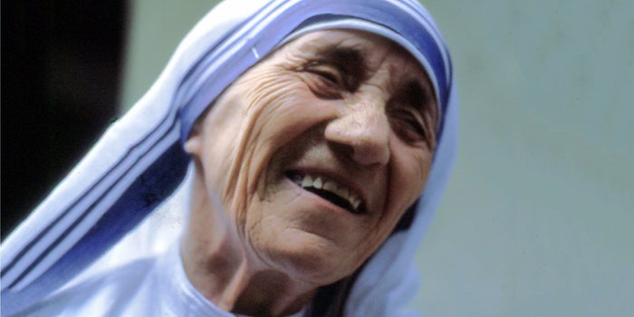 5 Things Mother Teresa Never Said That Can Nevertheless Inspire the Hell Out of You