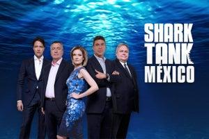 Shark Tank México: millonarios a la caza del talento