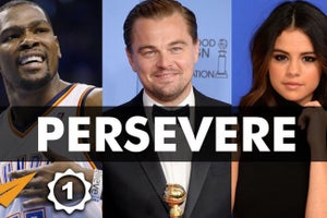 10 Lessons on Perseverance From Barack Obama, Leonardo DiCaprio and Other Influential Leaders