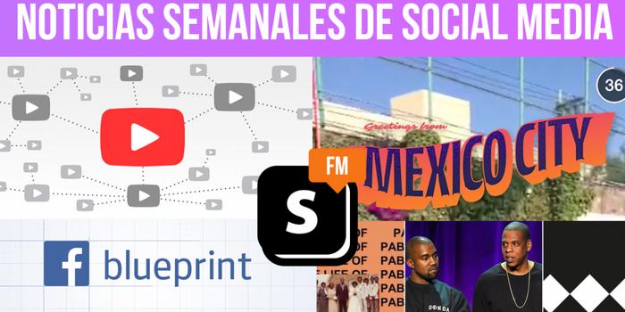 Social.FM: Facebook Blueprint y todo lo que debes saber esta semana de redes sociales