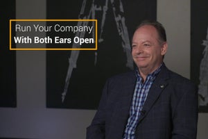 Run Your Company With Your Ears Open