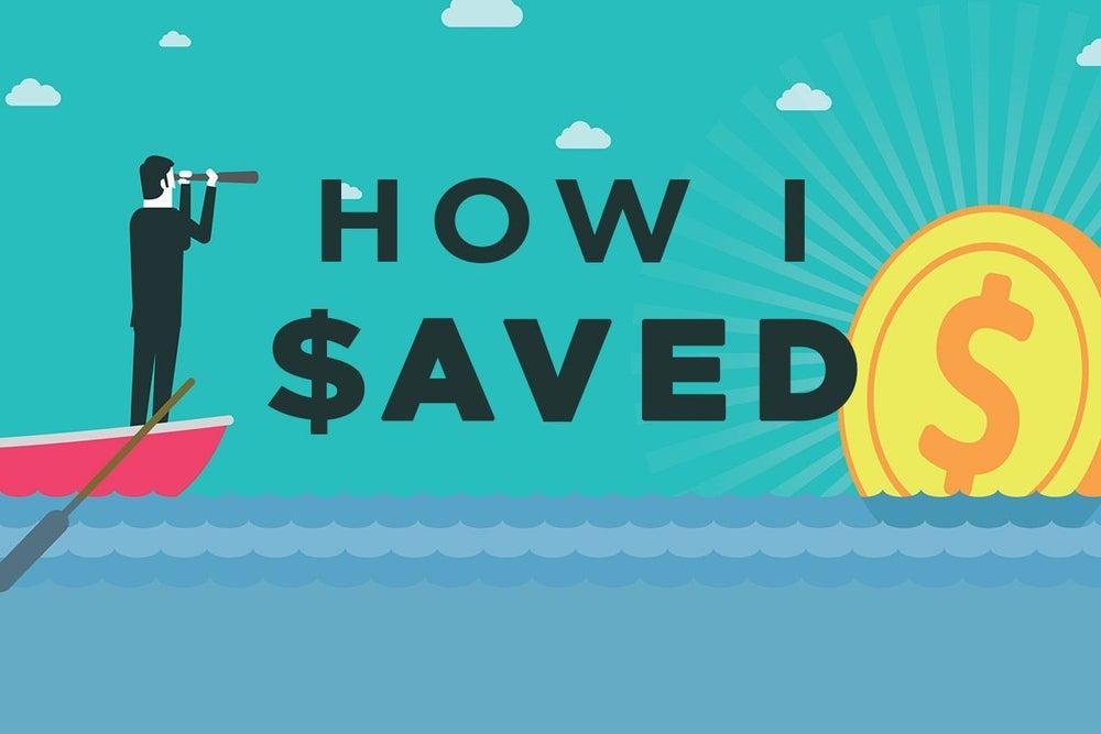 11 Genius Ways Entrepreneurs Saved Thousands (and One Saved $1 Million)