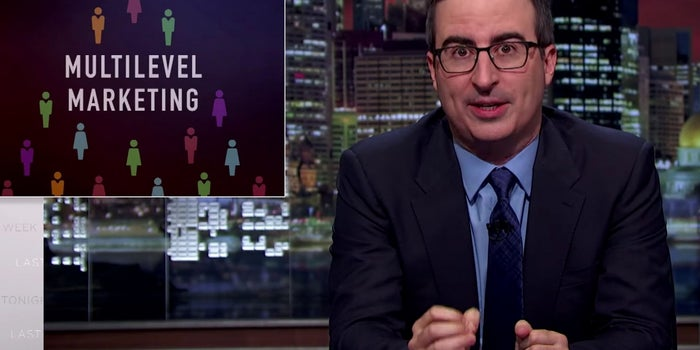 John Oliver: Multilevel Marketing Is Not a Good Path to Entrepreneurship
