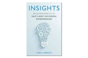 Get 'Insights: Reflections From 101 of Yale's Most Successful Entrepreneurs' eBook Free for a Limited Time