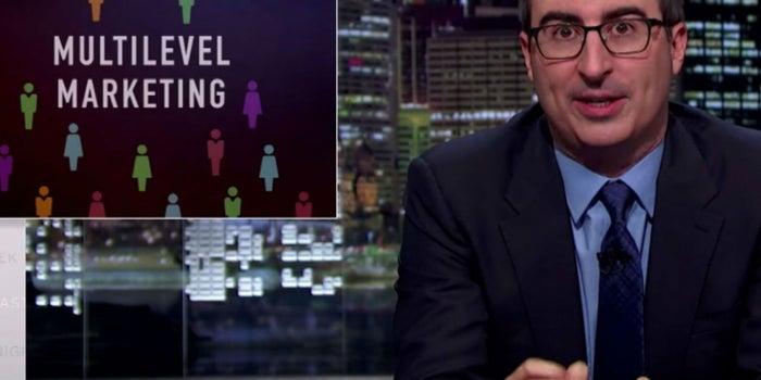 El mal marketing multinivel no es camino al emprendimiento: John Oliver