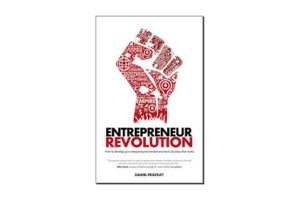Learn How to Do What You Love and Do It Well With 'Entrepreneur Revolution' Free eBook