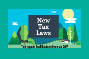 New Tax Laws That Impact Small Business Owners in 2017
