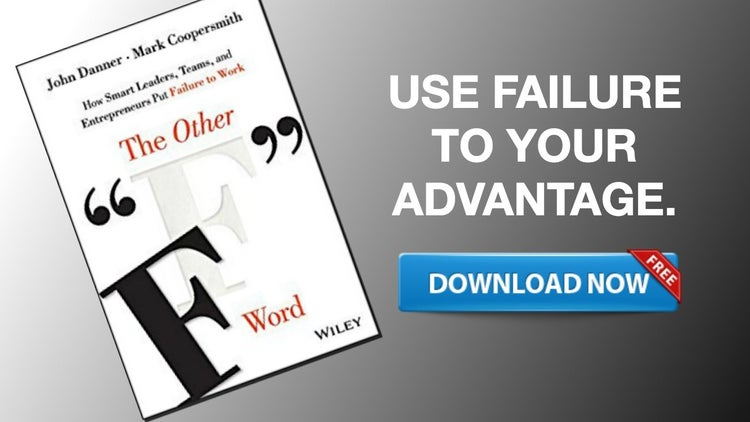 Accept and Embrace Failure With 'The Other F Word'
