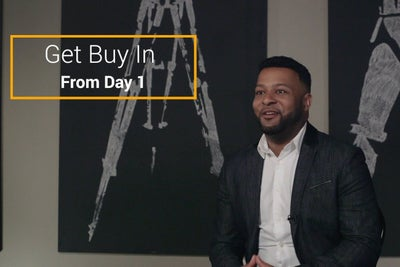 Get Buy-In From From Employees From Day One
