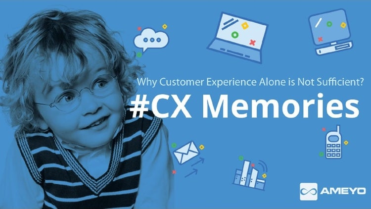 Great Customer Experience Alone Is Not Sufficient; You Need To Create CX Memories