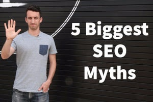The 5 Most Common SEO Myths