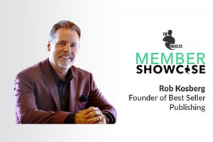 Rob Kosberg on How to Create Content That Drives Business Results