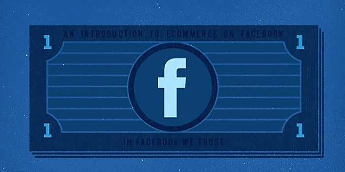 Apps to Help You Start Selling on Facebook -- Now