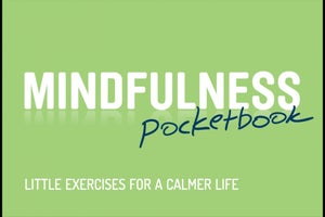 Book Review: Mindfulness Pocketbook: Little Exercises For A Calmer Life By Gill Hasson
