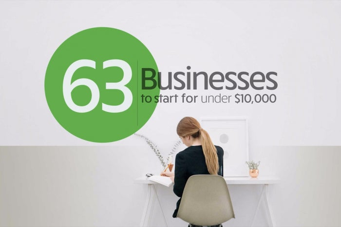 63 Businesses to Start for Under $10,000