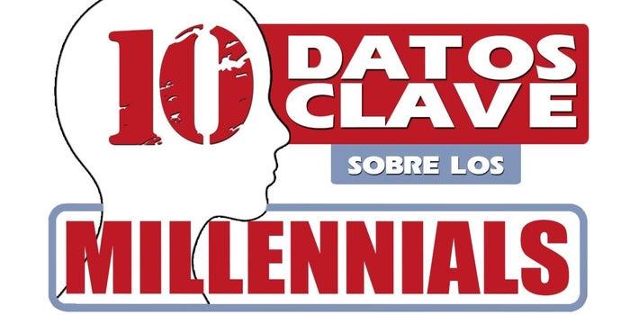 Infografía: 10 datos clave sobre los millennials