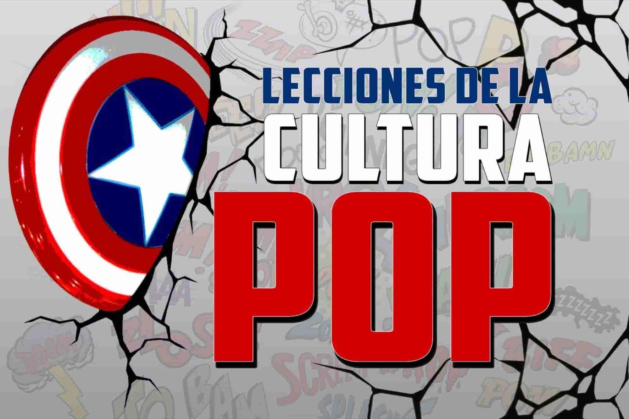 Especial: Lecciones de la Cultura Pop