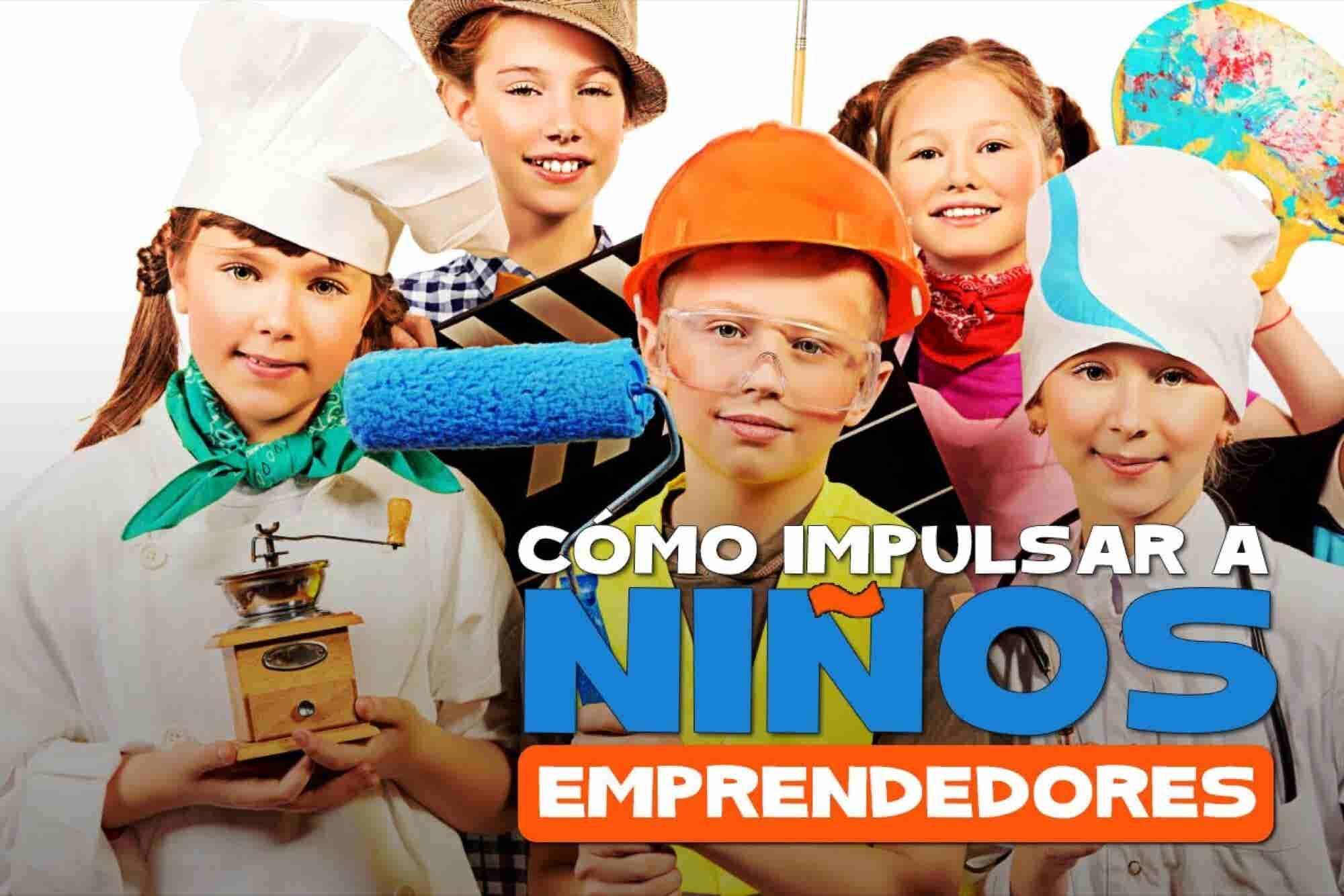 Cómo impulsar a niños emprendedores