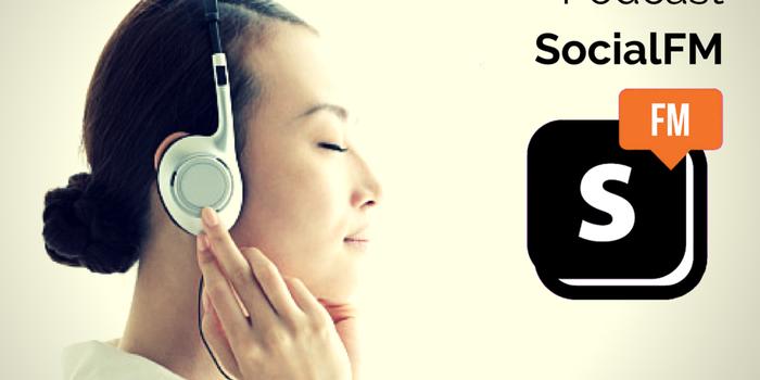Social.FM Podcast: Evolución, tu palabra clave.