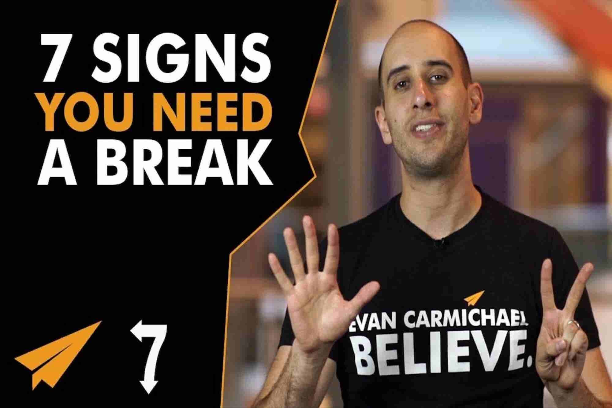 7 Signs You're Overworked and Need a Break