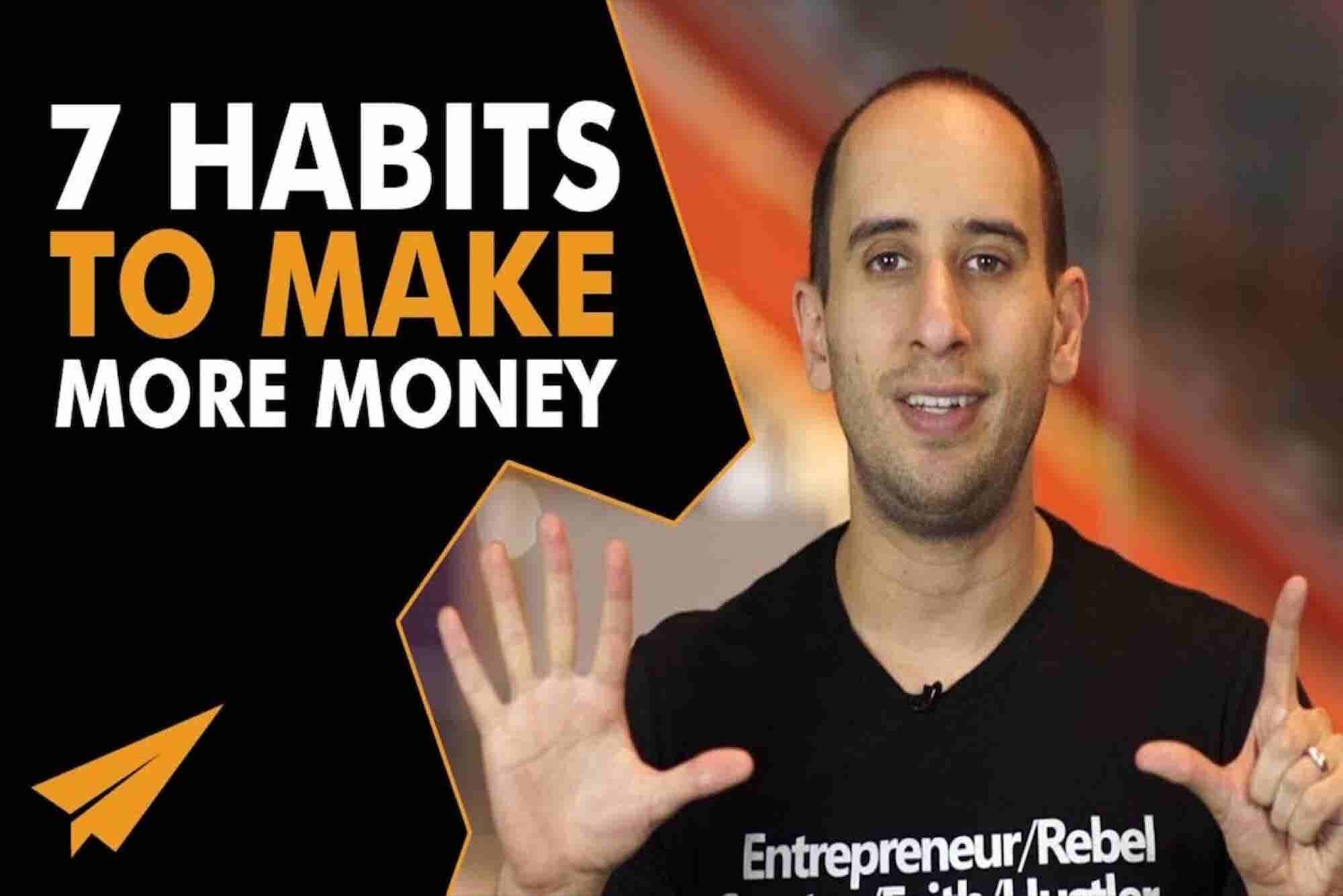7 Things You Can Do Today to Make More Money Every Day