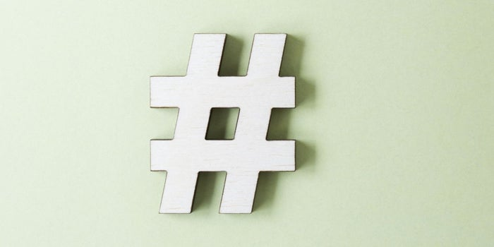 Your Hashtag and Your Brand Go Hand in Hand