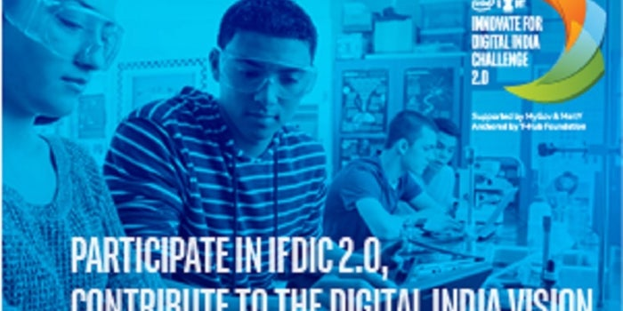 A Shout Out to Tech Innovators! Take Up the Intel & DST Innovate For Digital India Challenge 2.0