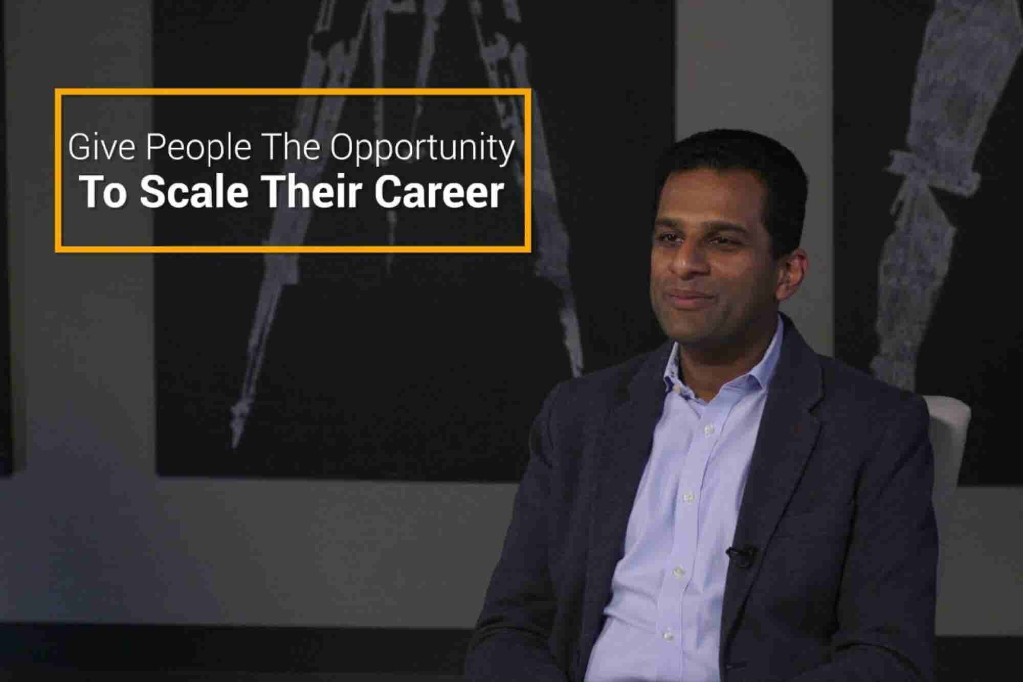 Give Your Employees the Opportunity to Scale Their Careers