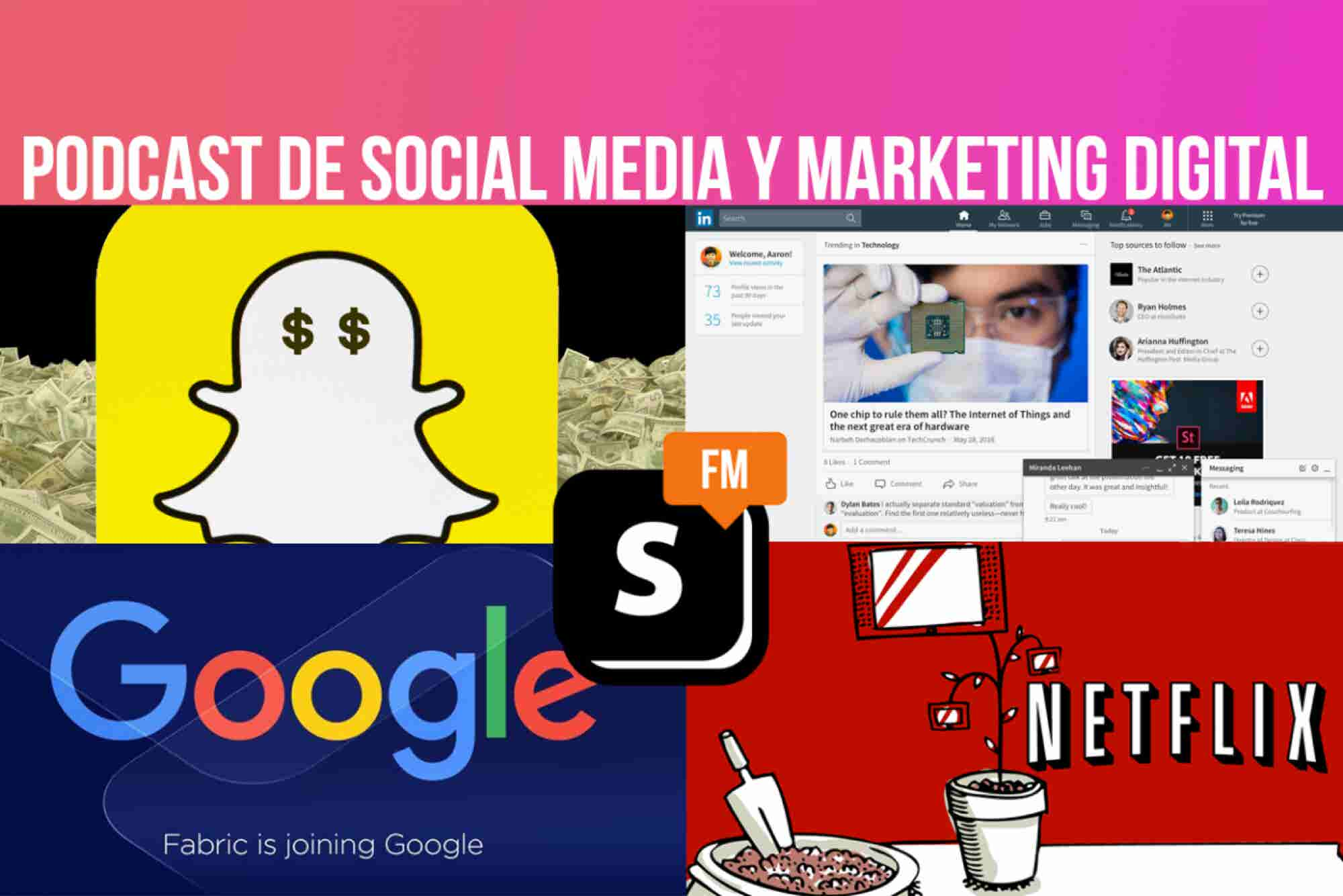 "Social.FM: Snapchat 2017 ó ""Sin targeting no hay Paraíso"""