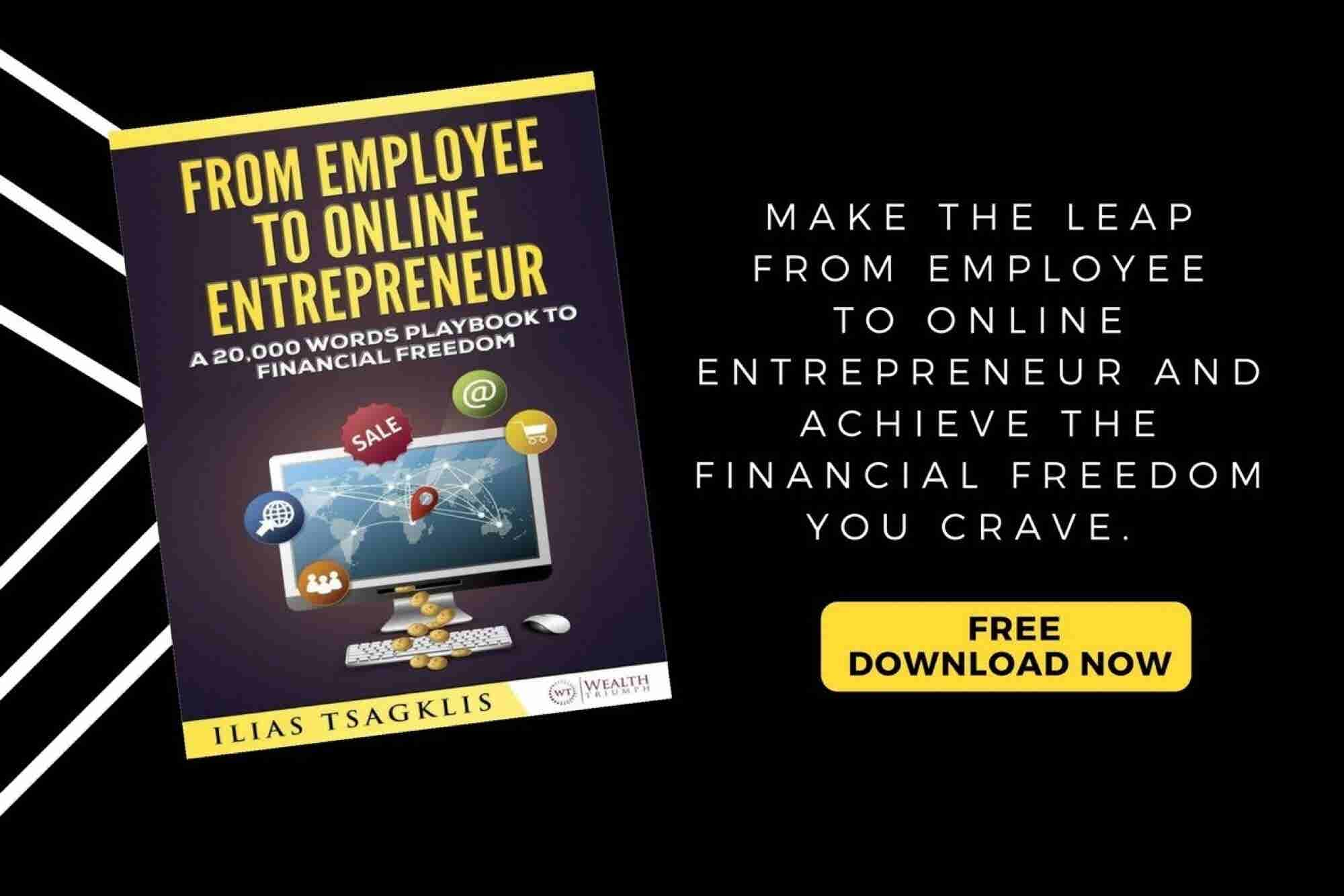 Take a Step Closer to Financial Freedom With a Free Copy of 'From Employee to Online Entrepreneur'