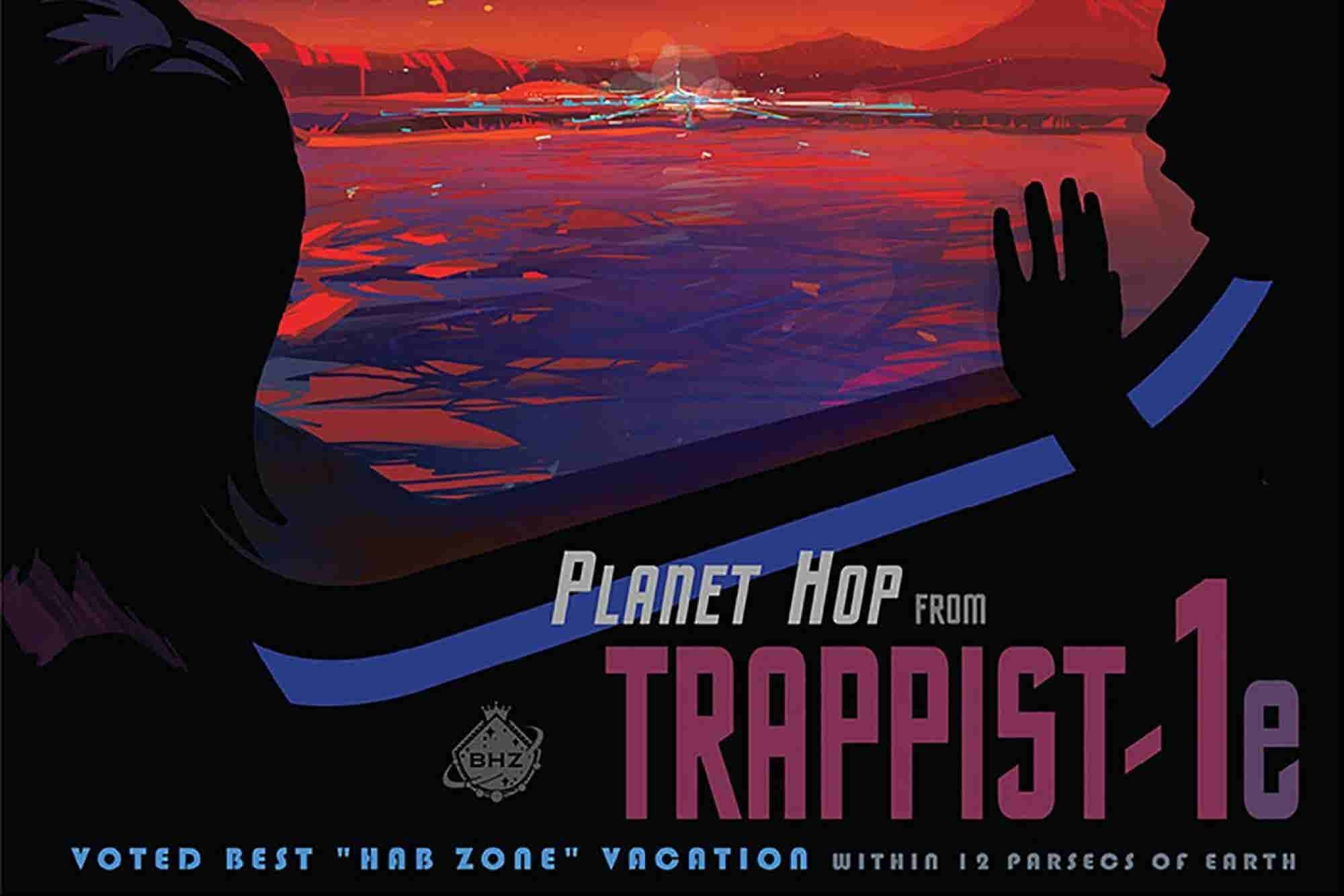 NASA Was So Excited About The New Planetary System It Created Travel Posters