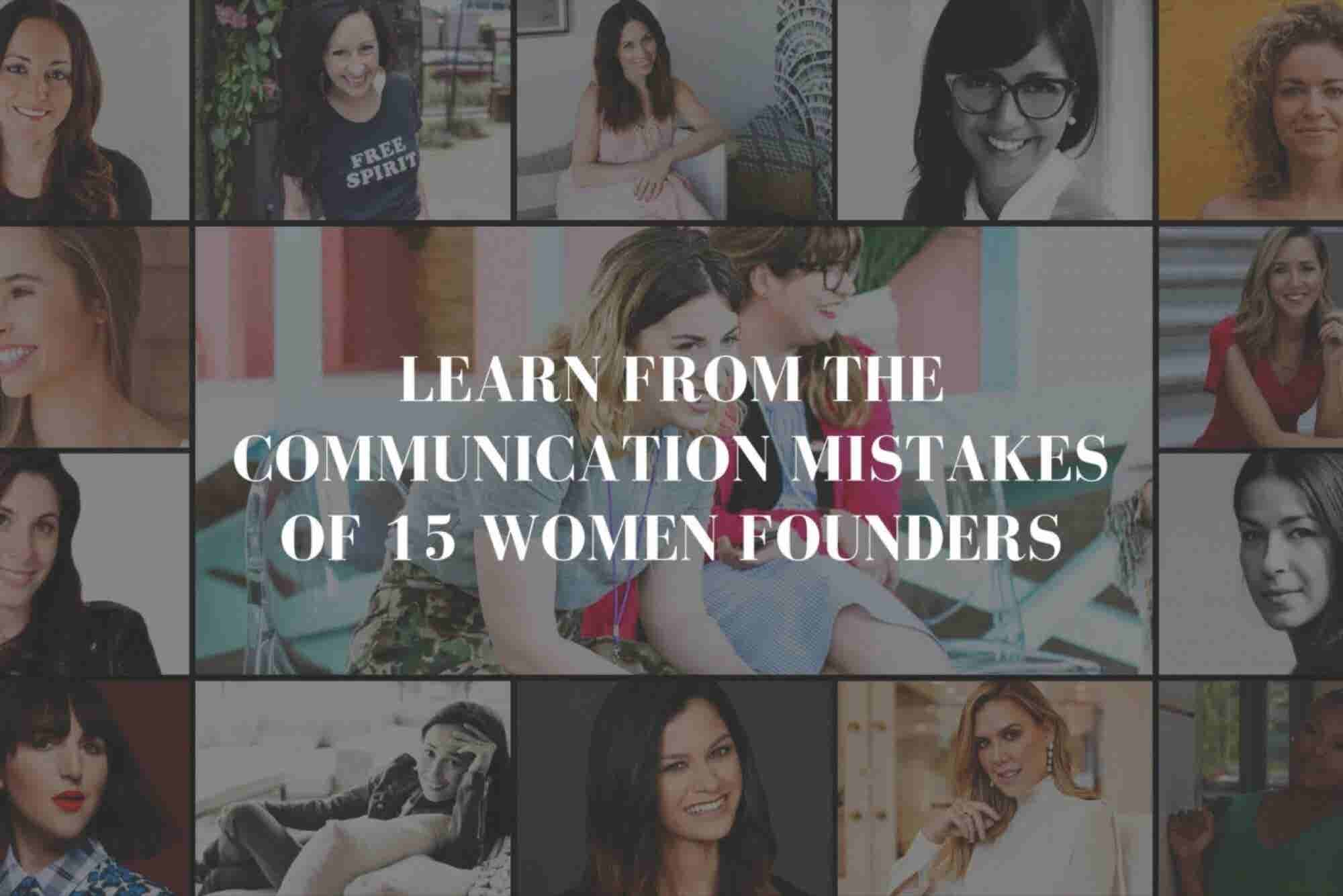 The Biggest Communication Mistakes Entrepreneurs Make