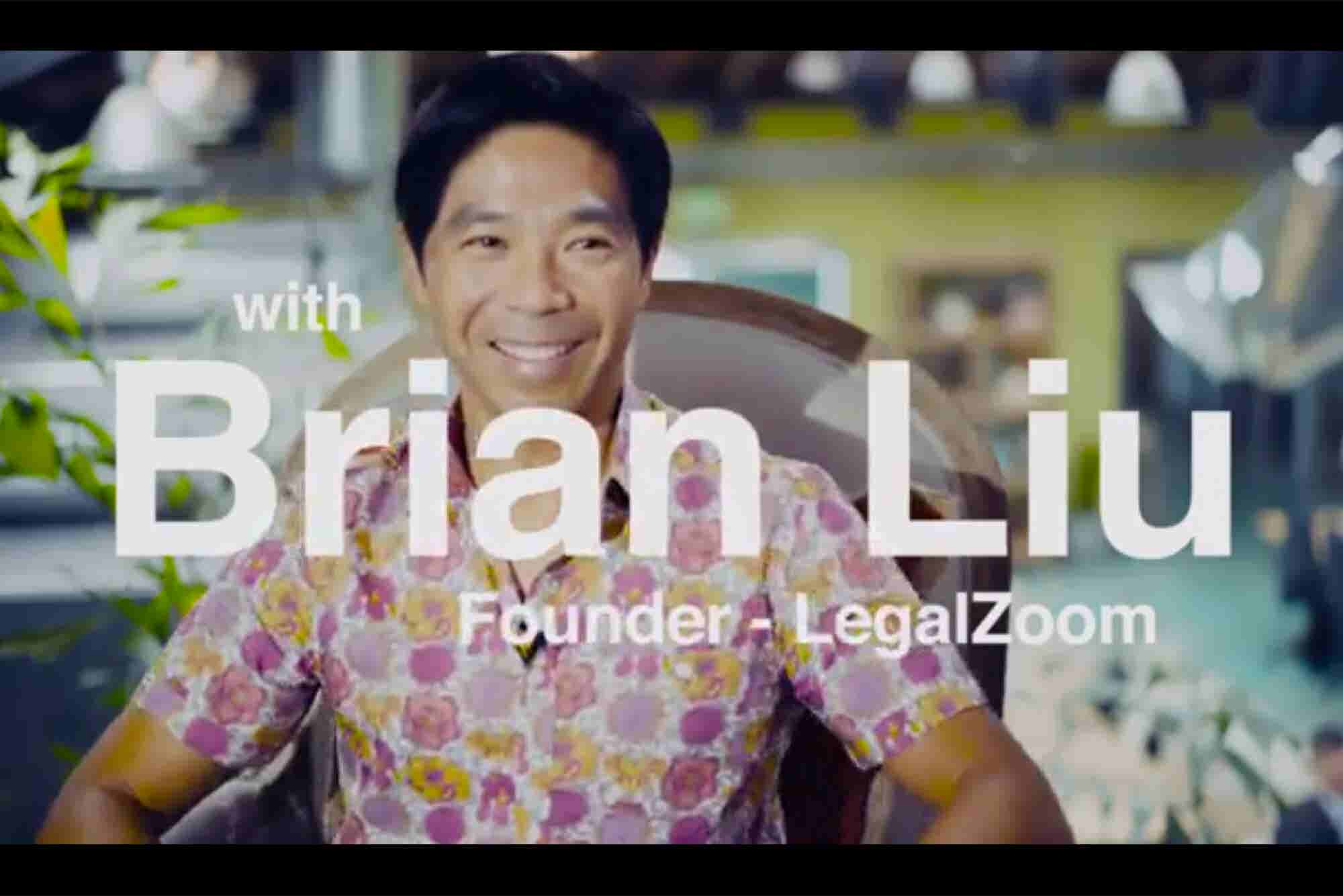When a Fortune Teller Told Brian Liu He Would Become a Businessman, He Laughed. Years Later, He Started LegalZoom.
