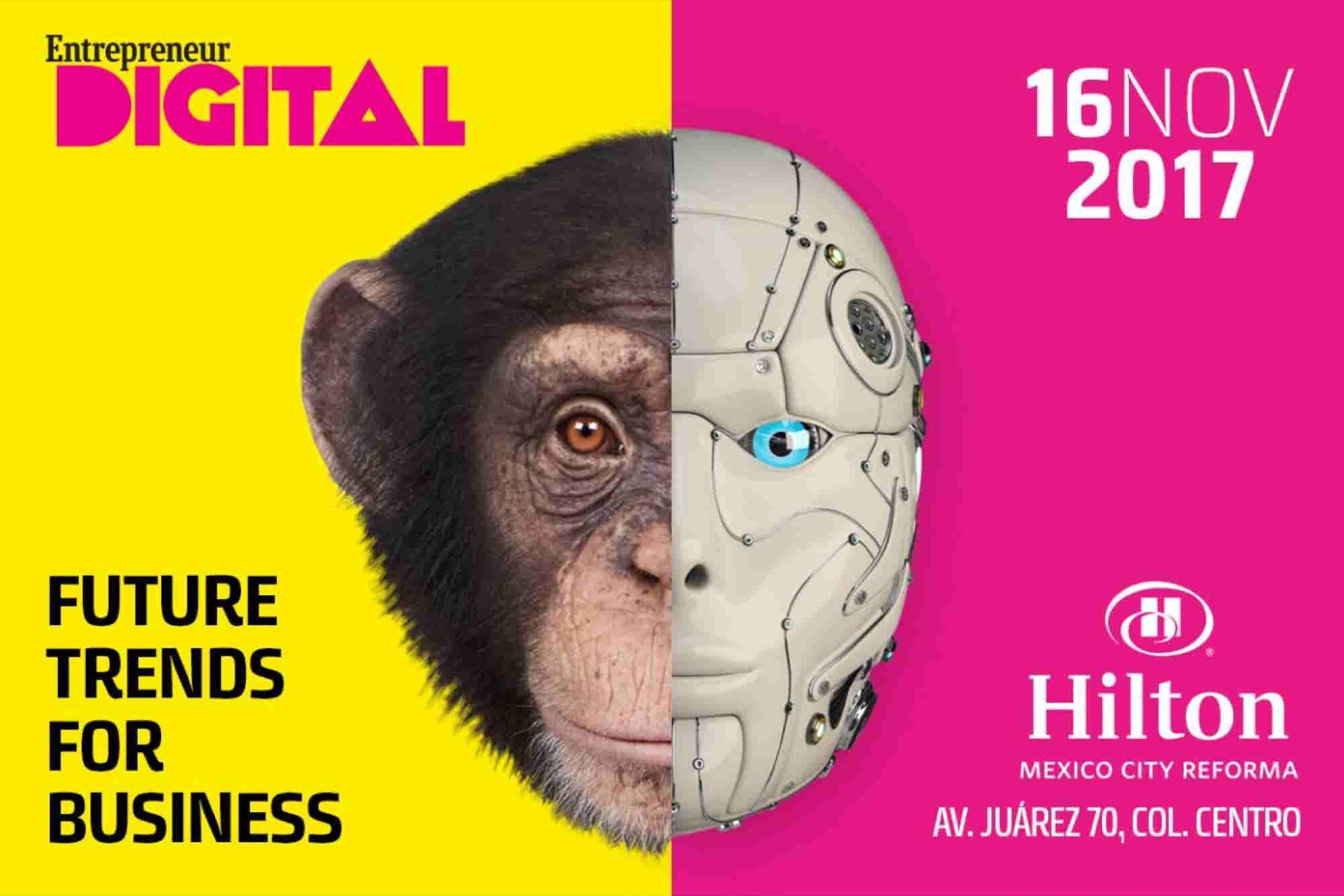 Entrepreneur Digital 2017: las herramientas para llevar a tu empresa al futuro