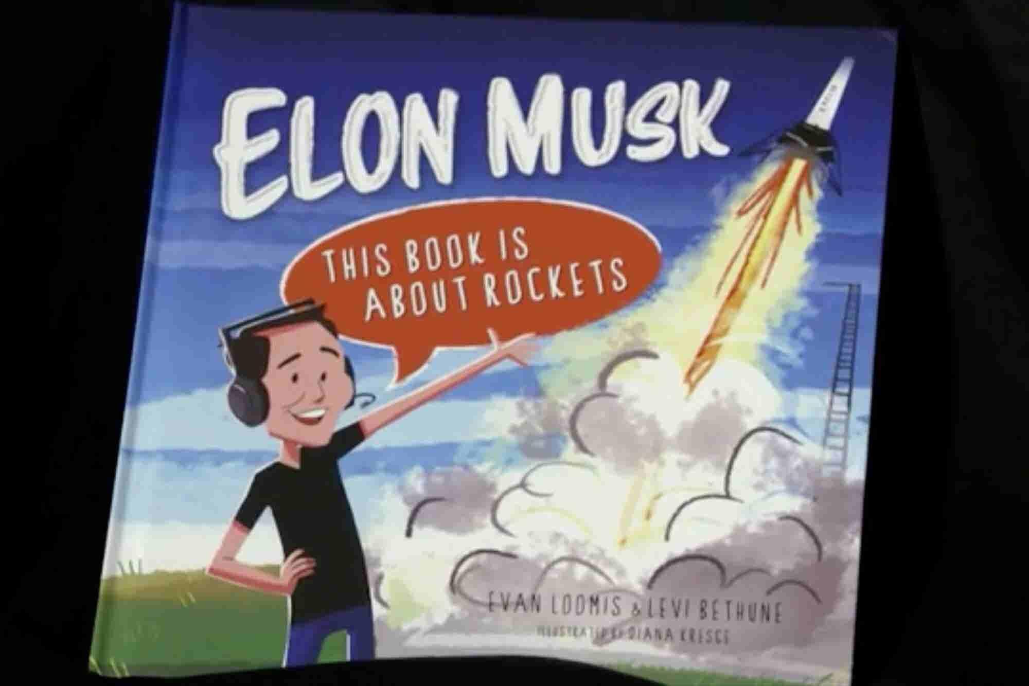 Why This Entrepreneur Wrote a Children's Book Starring Elon Musk as a Superhero