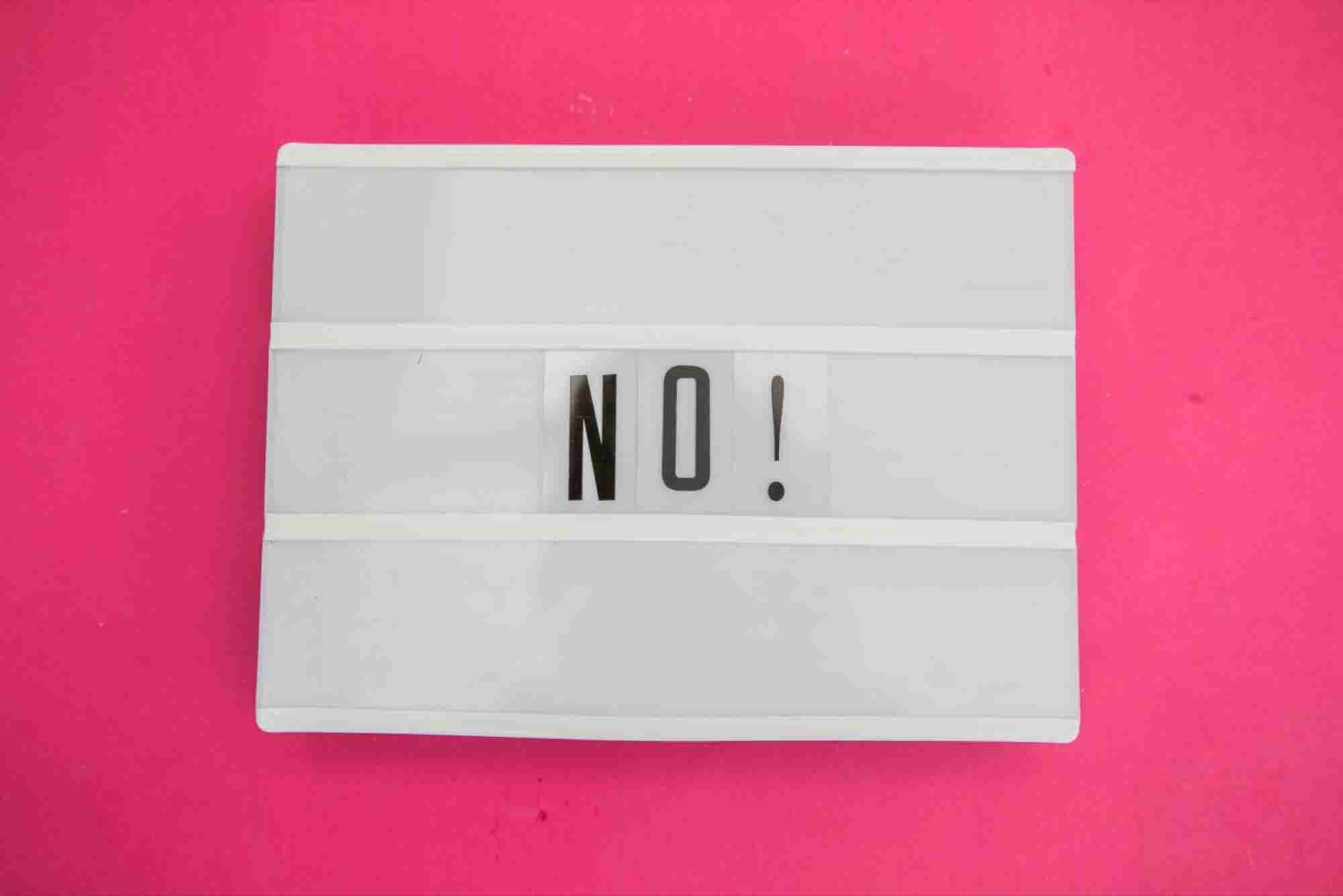 How to Say 'No' More Often: Why Every Entrepreneur Needs a 'To-Don't' List