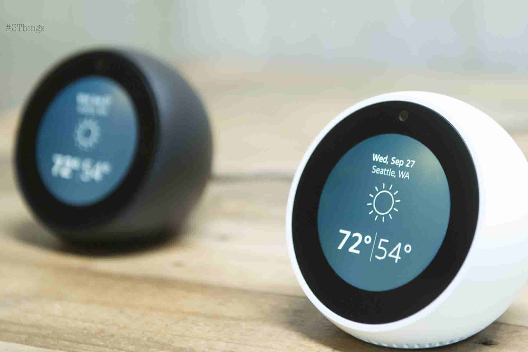 Sorry, Your Amazon Echo Spot Is Not Free After All. 3 Things to Know Today.